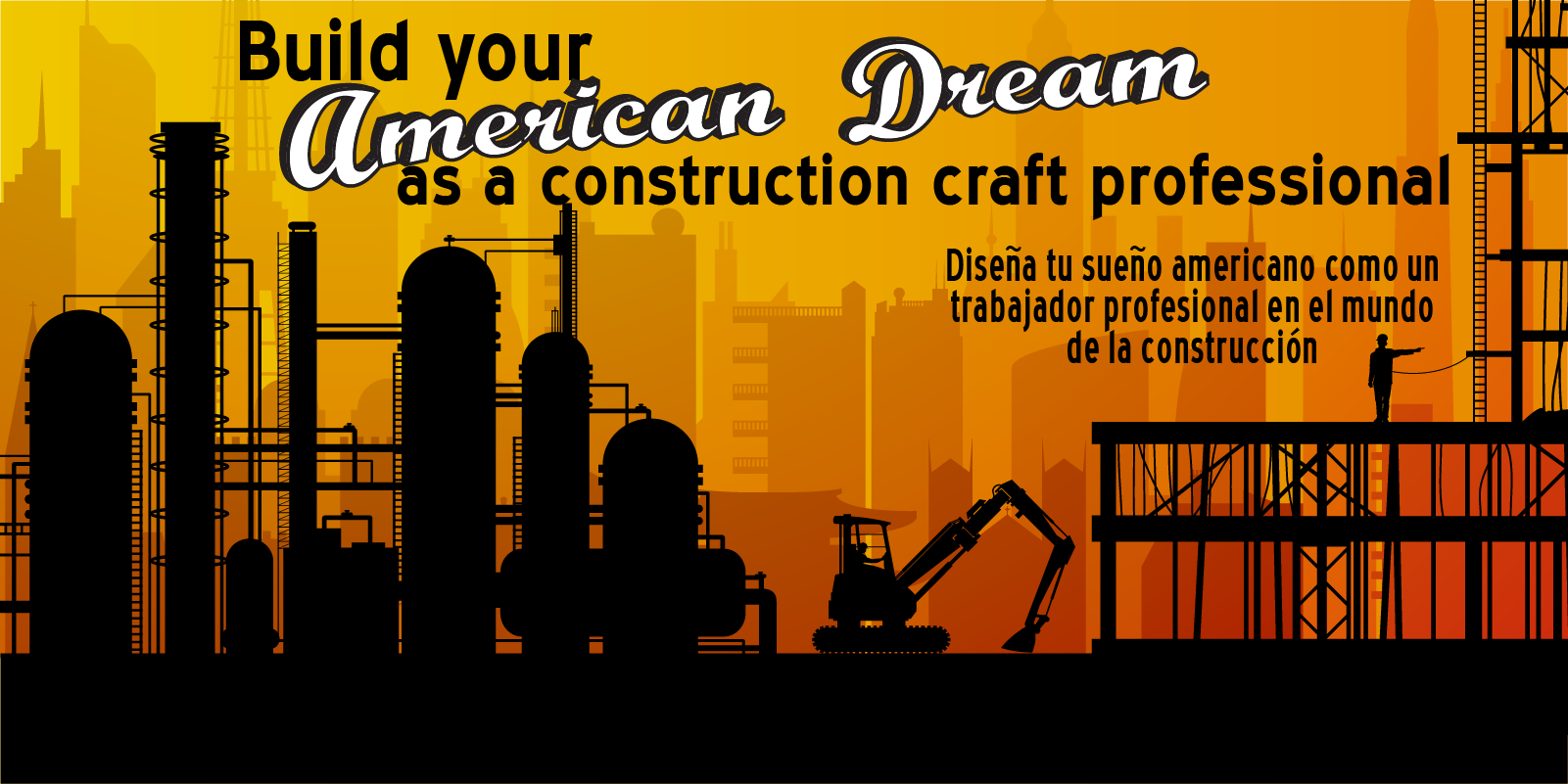Craft your American Dream as a construction craft professional